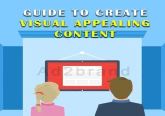Guide to create Visual Appealing Content